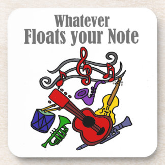 Whatever Floats your Note Design Coaster