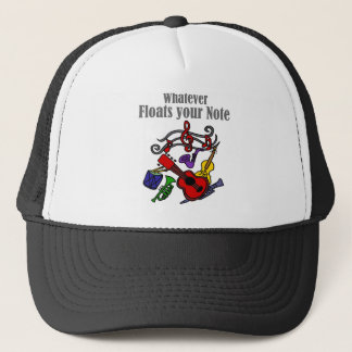 Whatever Floats your Note Design Trucker Hat