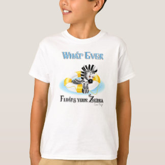 Whatever Floats Your Zebra 3 Shirt