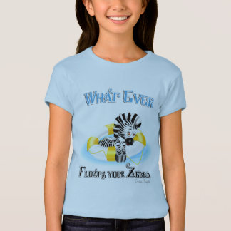 Whatever Floats Your Zebra 3 Tee Shirt