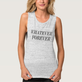 WHATEVER FOREVER Muscle Tank