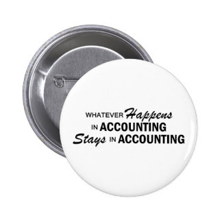 Whatever Happens - Accounting 6 Cm Round Badge