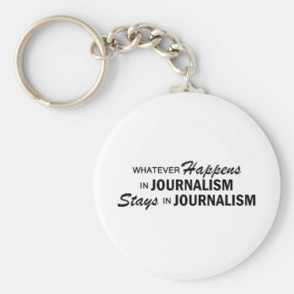 Whatever Happens - Journalism Key Ring