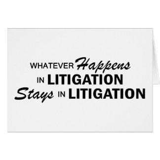 Whatever Happens - Litigation Greeting Card