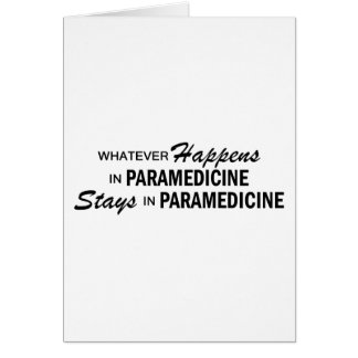 Whatever Happens - Paramedicine Card