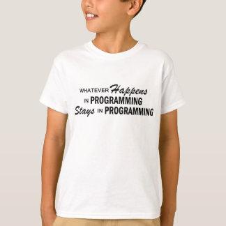 Whatever Happens - Programming T-Shirt