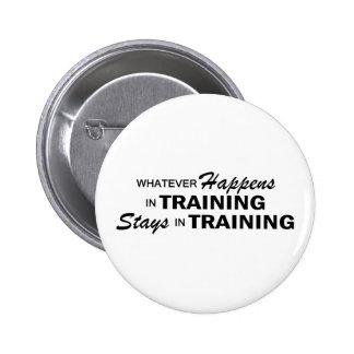 Whatever Happens - Training 6 Cm Round Badge