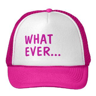 Whatever Hats