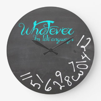 Whatever, I'm Late Anyway - Mint Blue and White Large Clock