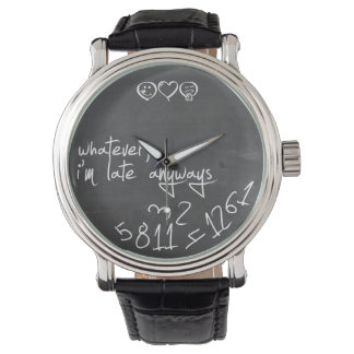 Whatever, I'm late anyways - chalkboard Watches