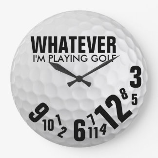 Whatever, I'm Playing Golf Wall Clock