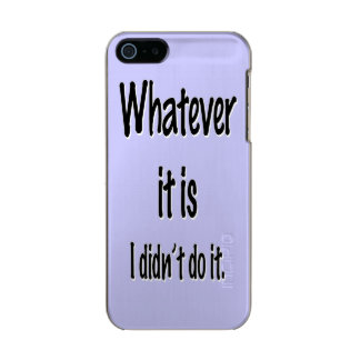 WHATEVER IT IS INCIPIO FEATHER® SHINE iPhone 5 CASE