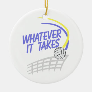 Whatever it Takes Round Ceramic Decoration