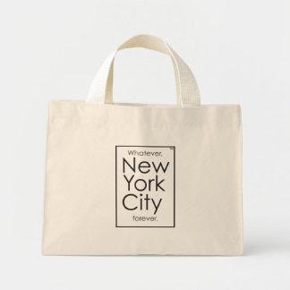Whatever, New York City forever. Mini Tote Bag