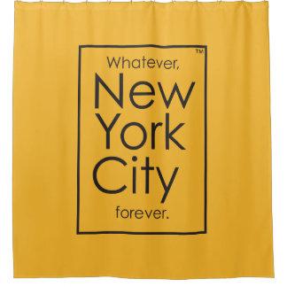 Whatever, New York City forever. Shower Curtain