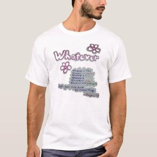 Whatever-Phil. 4:8 T-Shirt