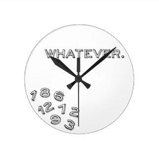 Whatever Round Clock