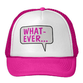 Whatever Speech Bubble Talking Hat