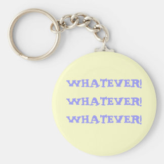 WHATEVER!WHATEVER!WHATEVER! BASIC ROUND BUTTON KEY RING