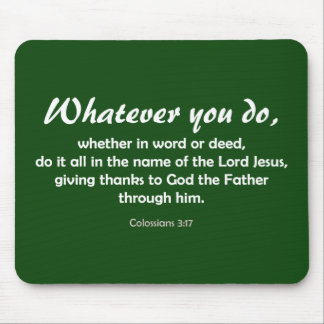 Whatever You Do (customized) Mouse Pad