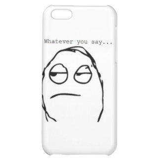 Whatever you say iPhone 5C cover