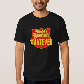 Whatever (your text here) tee shirt