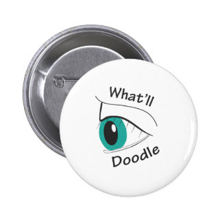 What'll I Doodle? Pinback Buttons