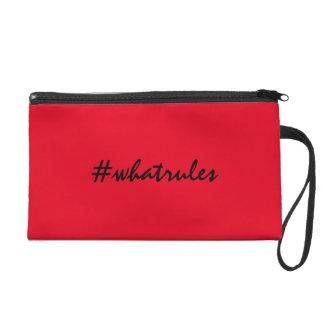 #whatrules wristlet