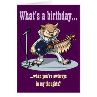 What's a Birthday? Rock Star Owl Cartoon Card