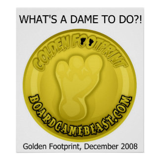 What's a DAME To Do?! Golden Footprint poster