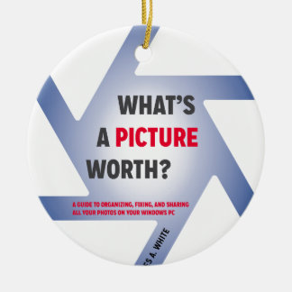 """""""What's a Picture Worth?"""" Merchandise Round Ceramic Decoration"""