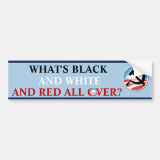 What's Black & White Bumper Sticker