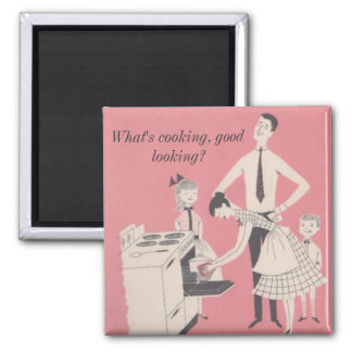 What's cooking, good looking? square magnet