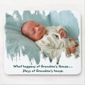 What's happens at Grandma's House... Mouse Pad