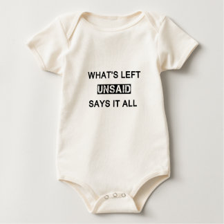 what's left unsaid says it all baby bodysuit