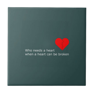 What's love got to do with it ceramic tile