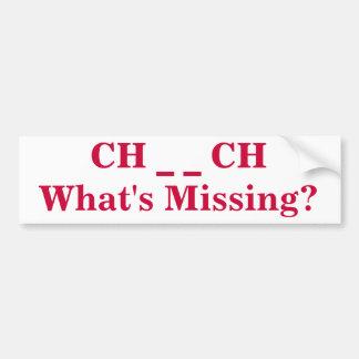 What's Missing Church Bumper Sticker