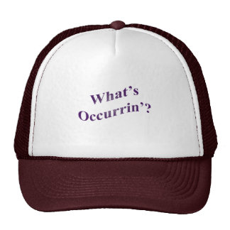 What's Occurrin'? Cap