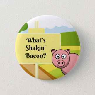 What's Shakin Bacon CUTE PIG! 6 Cm Round Badge