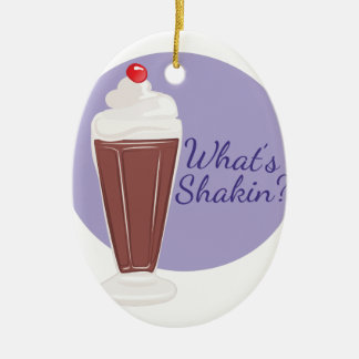 Whats Shakin Ceramic Ornament