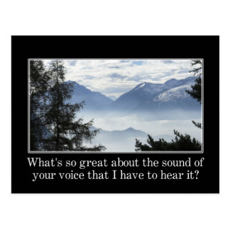 What's so great about what you have to say? postcard