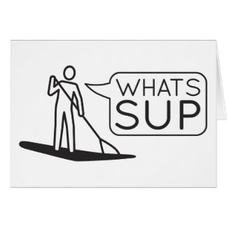 Whats SUP Card