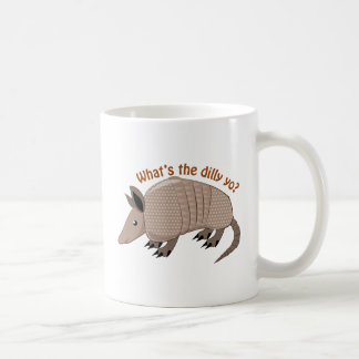 Whats The Dilly Coffee Mug