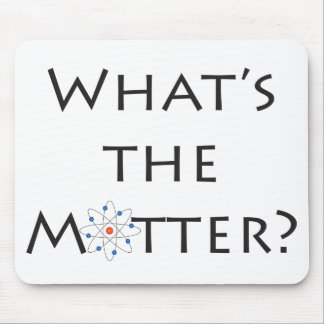 What's The Matter? Atom Particle White Mousepad