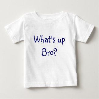 What's up Bro? Baby T-Shirt