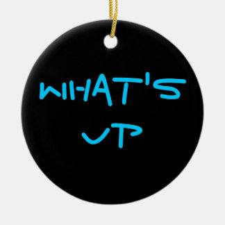 WHAT'S UP Double-Sided CERAMIC ROUND CHRISTMAS ORNAMENT