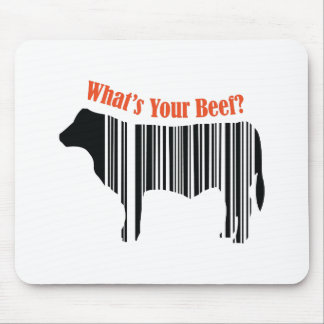 What's Your Beef? Mouse Pad