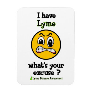 What's Your Excuse...Lyme Magnet