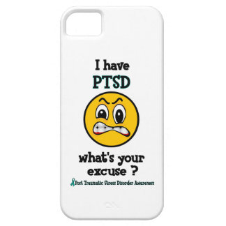 What's Your Excuse...PTSD iPhone 5 Case