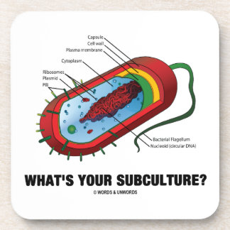 What's Your Subculture? (Prokaryote Bacterium) Drink Coaster